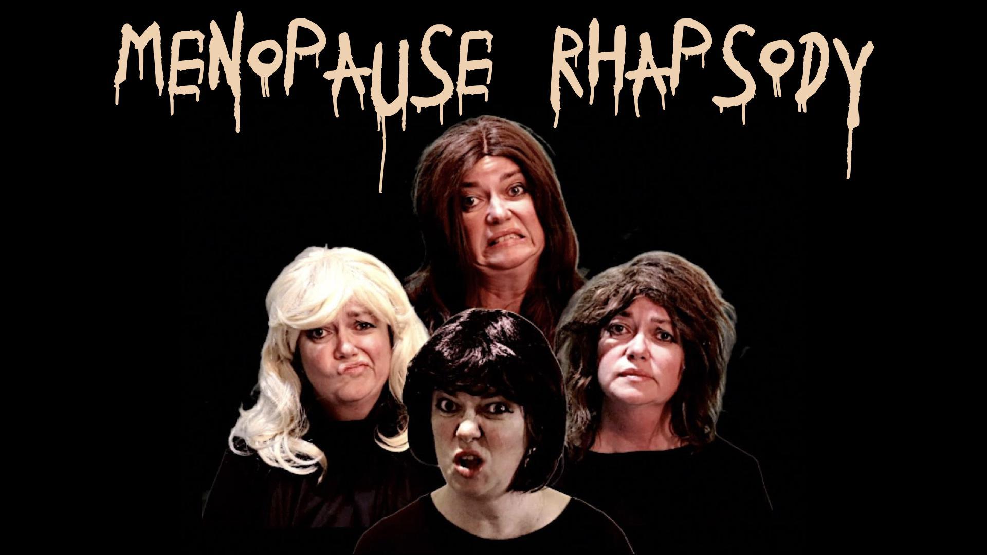 Menopause Rhapsody