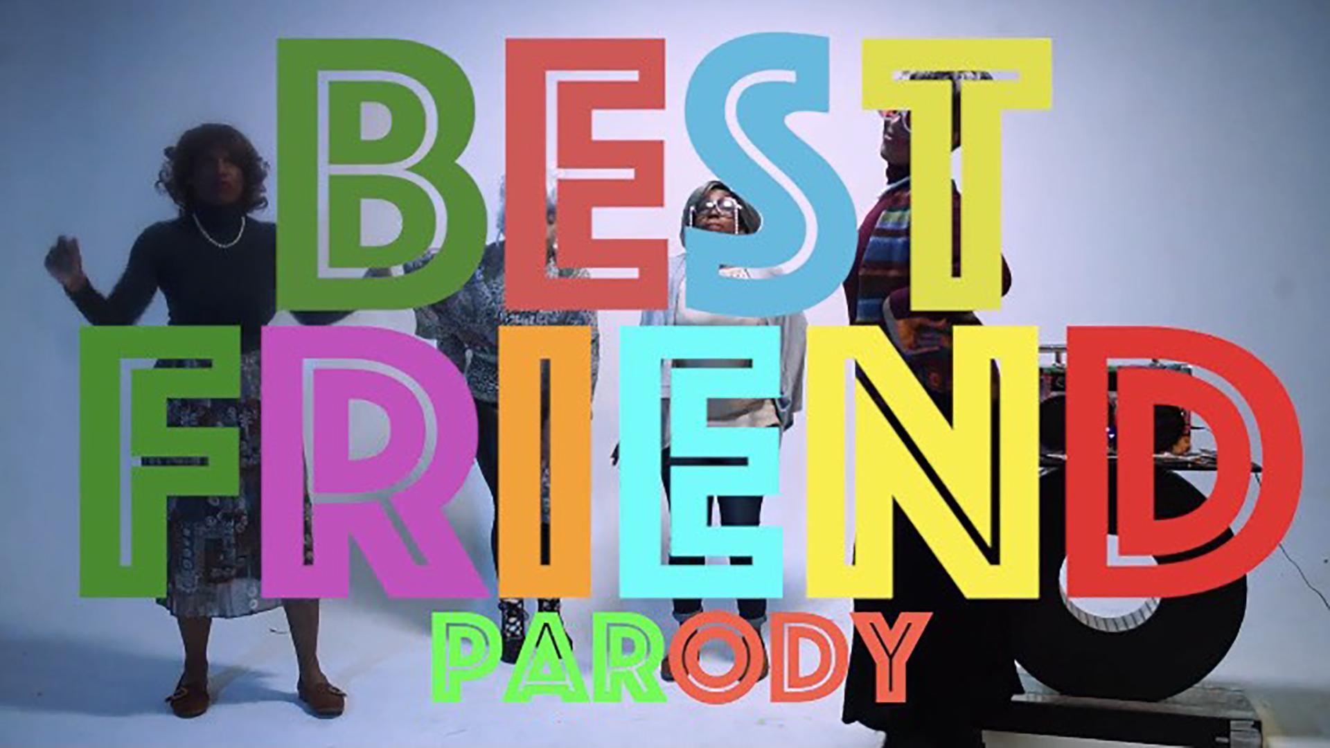 Best Friend Parody