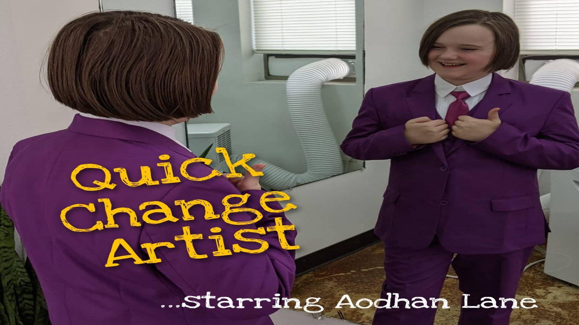 Quick Change Artist