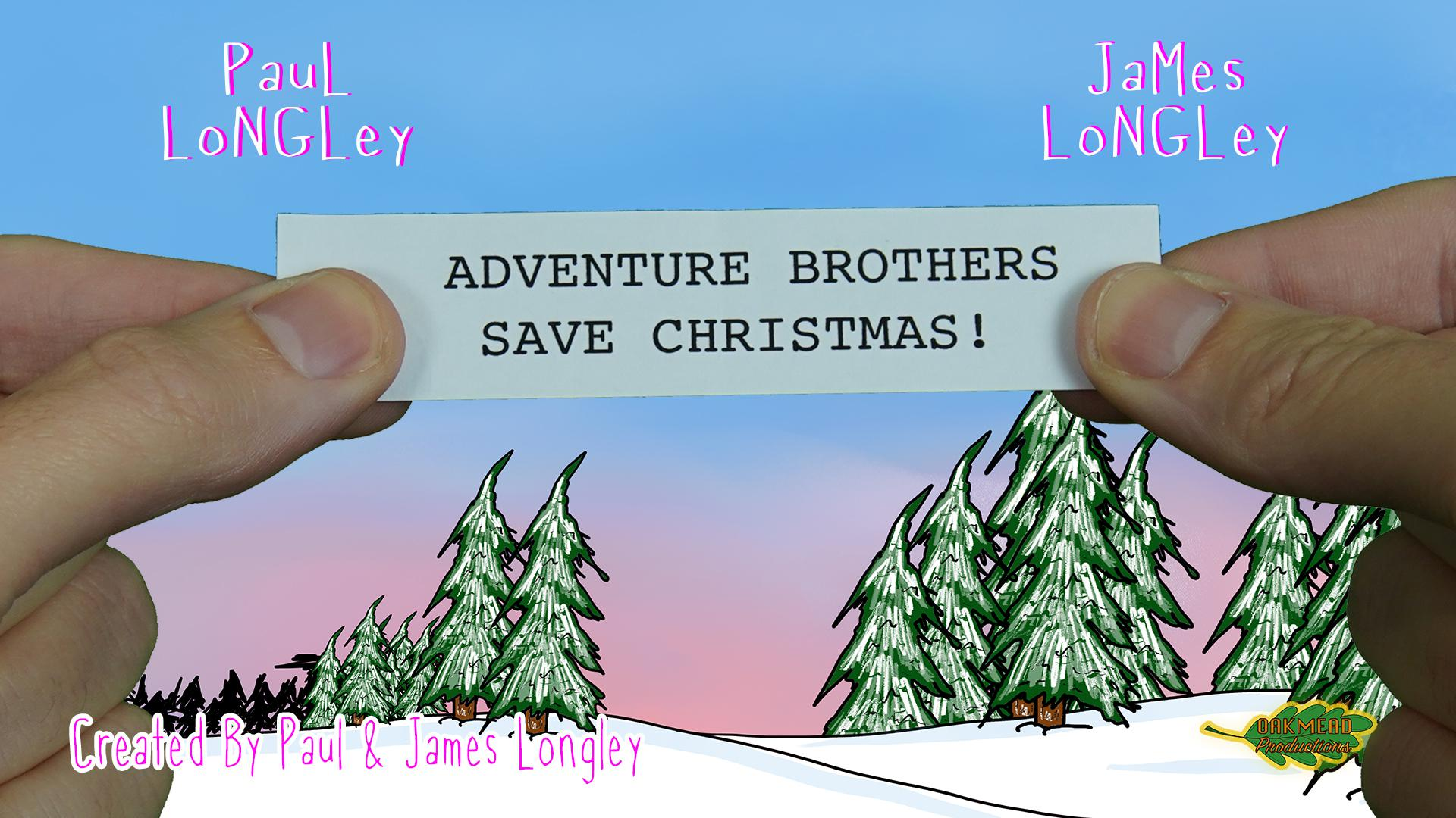 Adventure Brothers Save Christmas!