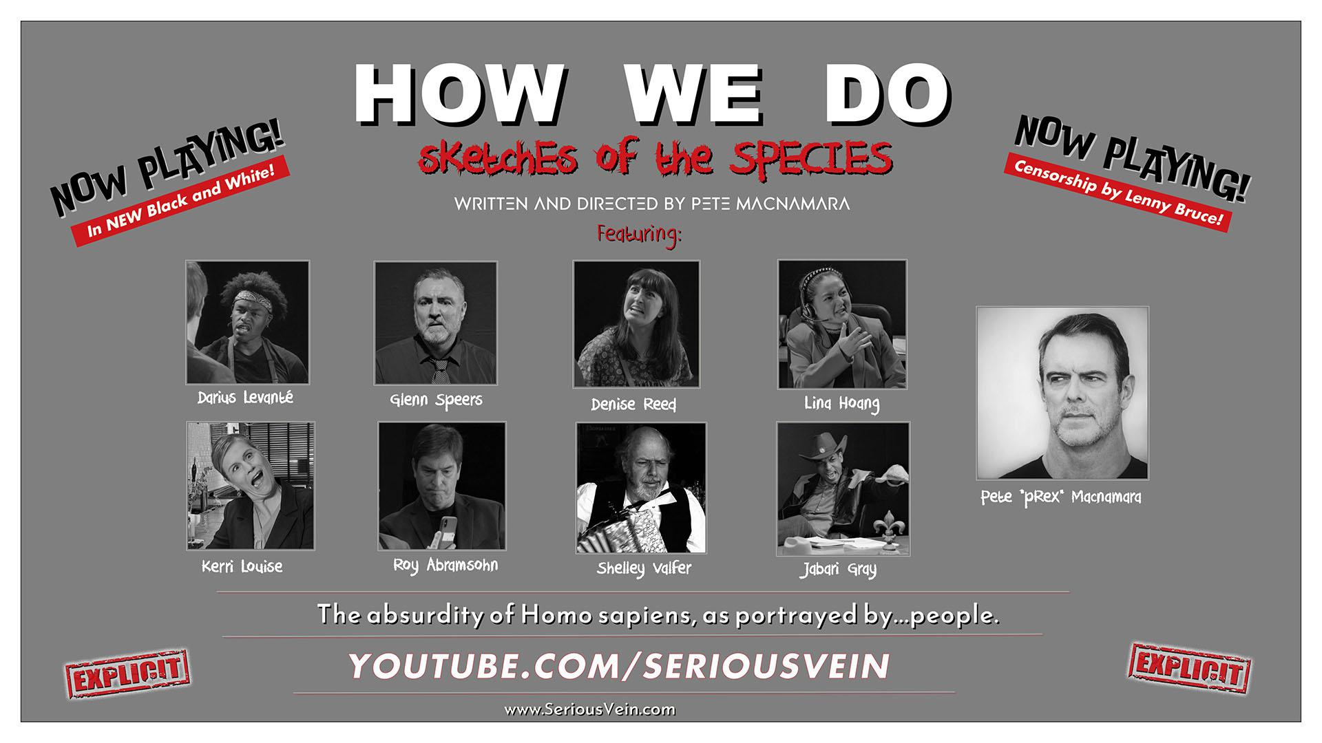 HOW WE DO (Sketches of the Species) : 3-vignette Pilot
