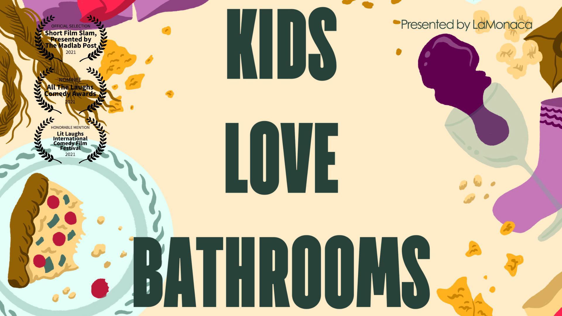 Kids Love Bathrooms
