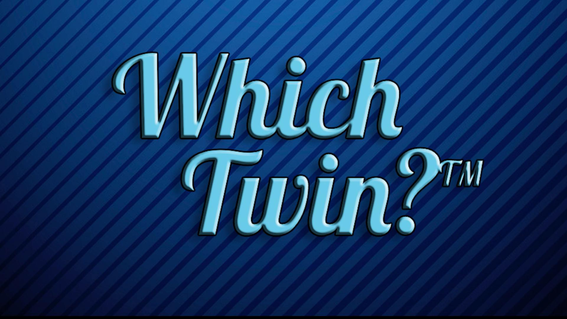 Which Twin?™