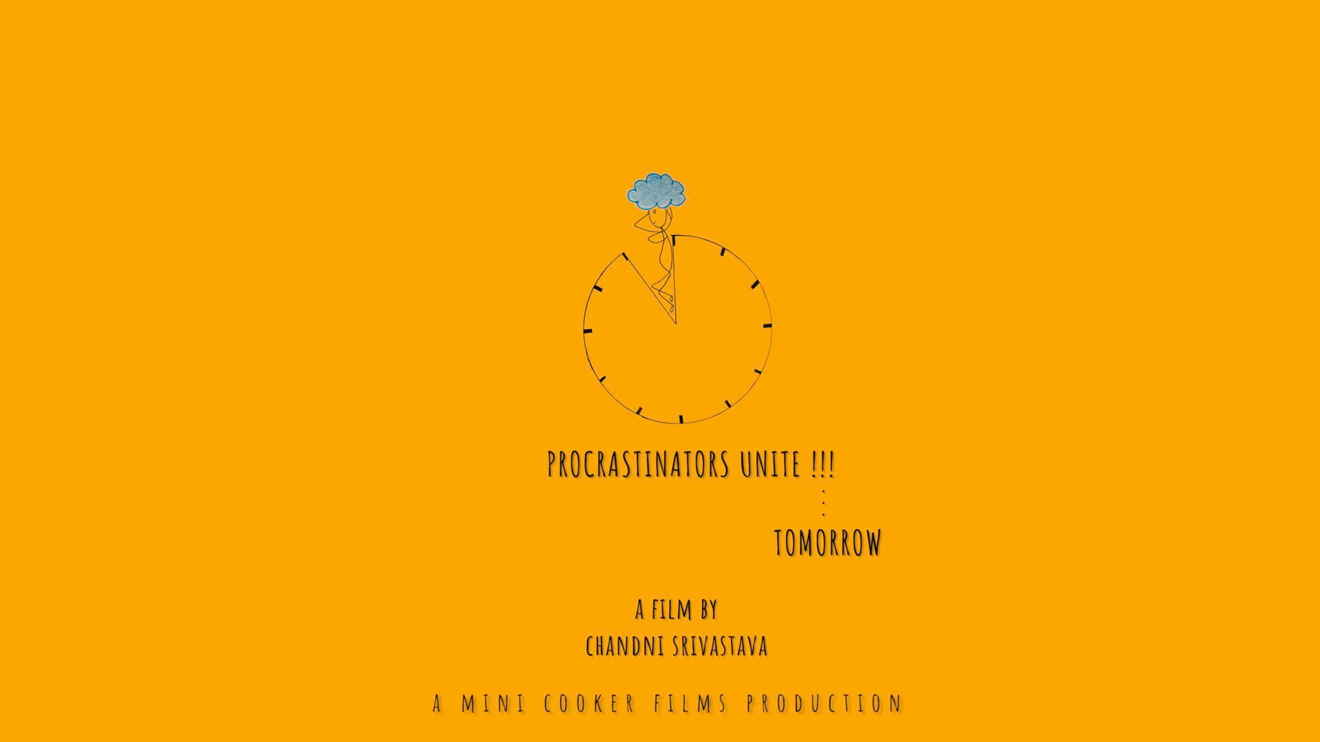 Procrastinators Unite!!! ...Tomorrow