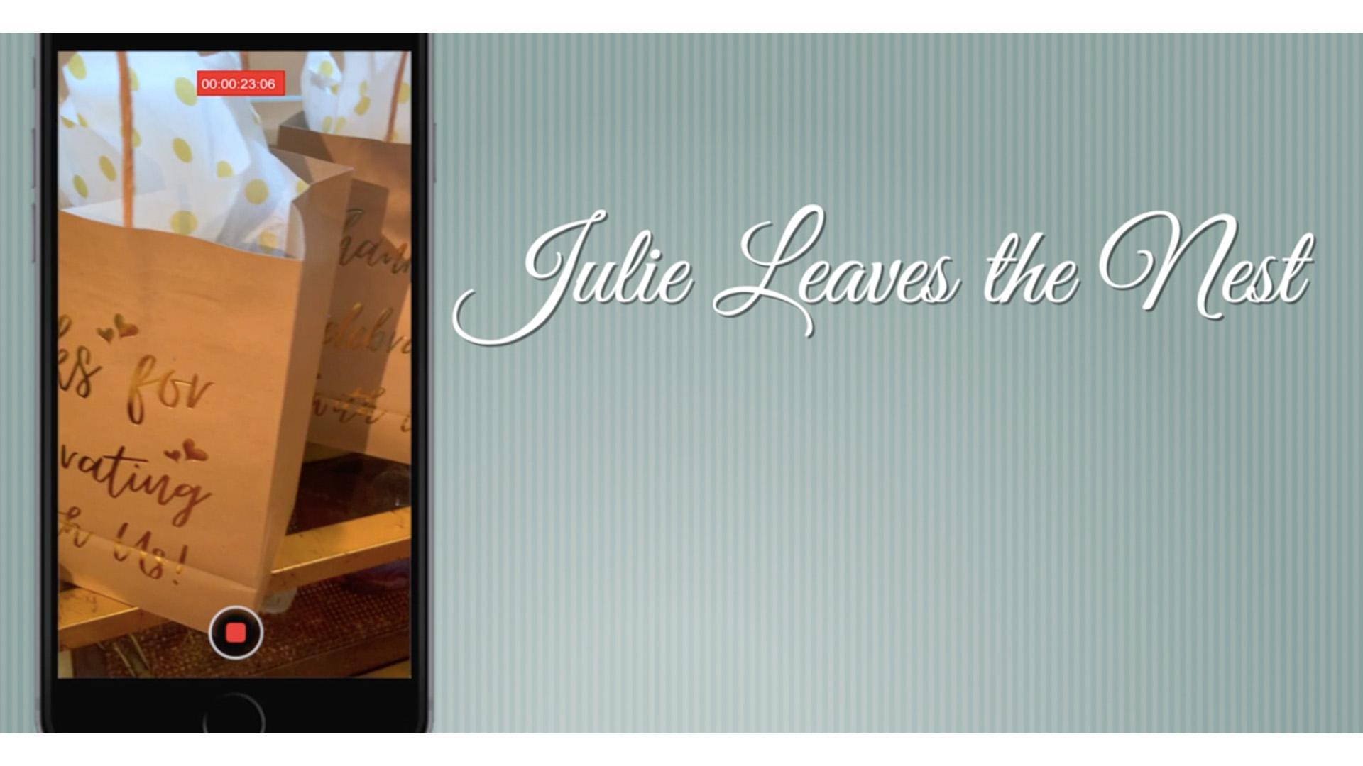 Julie Leaves the Nest
