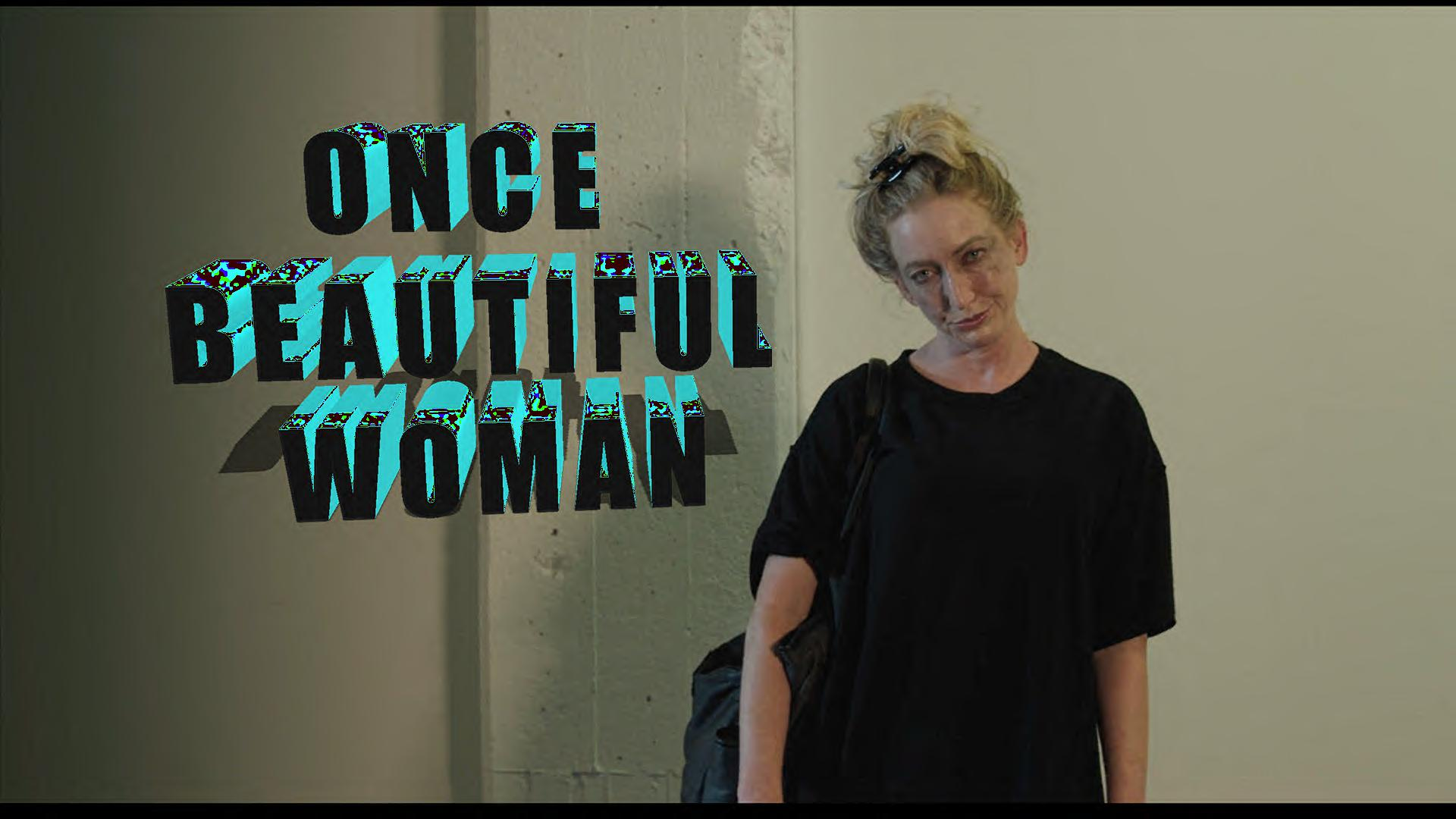 Once Beautiful Woman