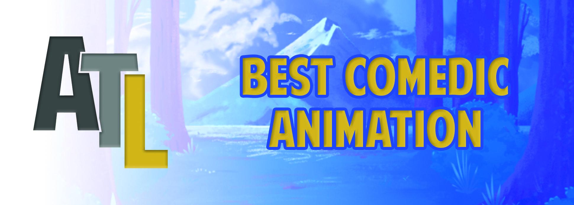 Best Comedic Animation