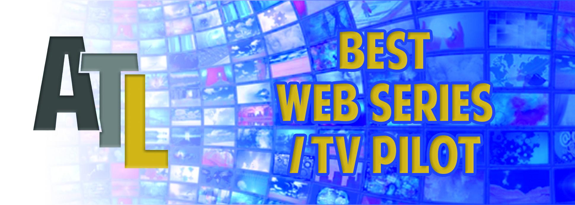 Best Web Series/TV Pilot
