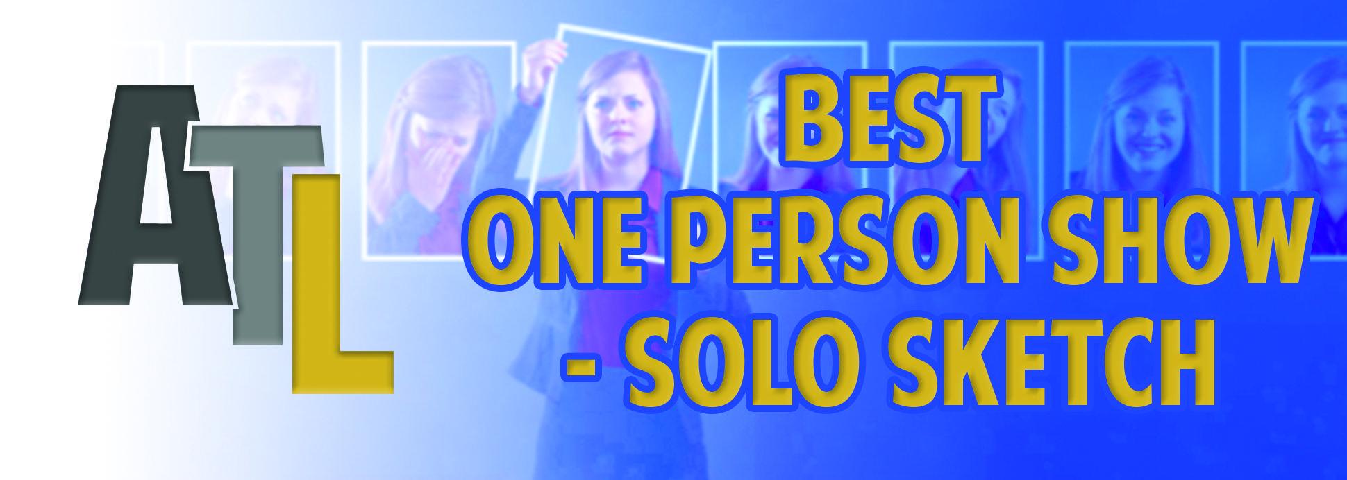 One Person Show (Solo Sketch)