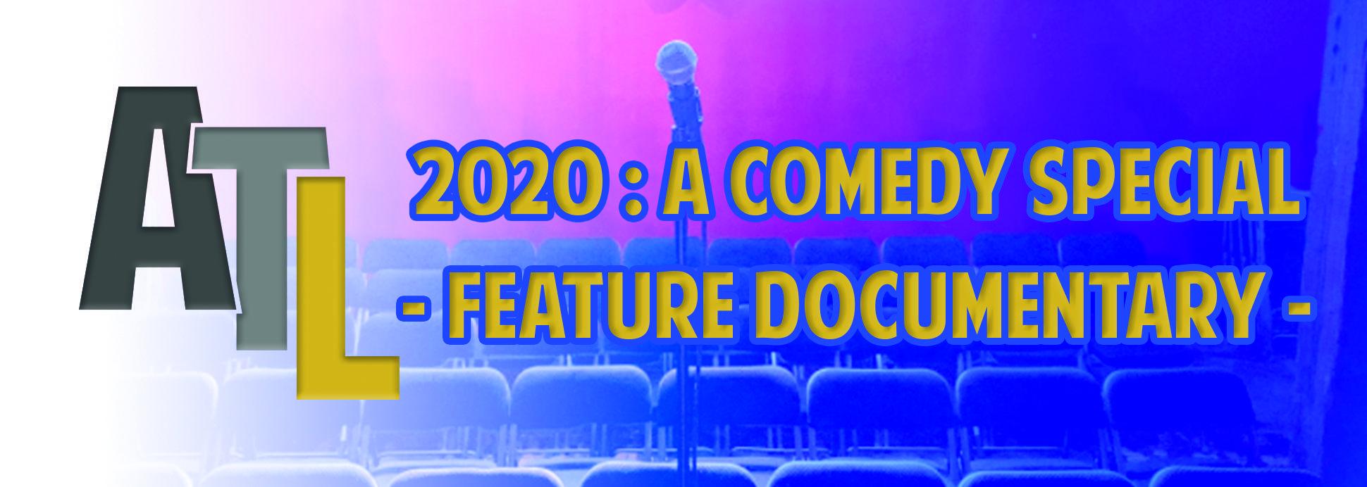 2020 : A Comedy Special
